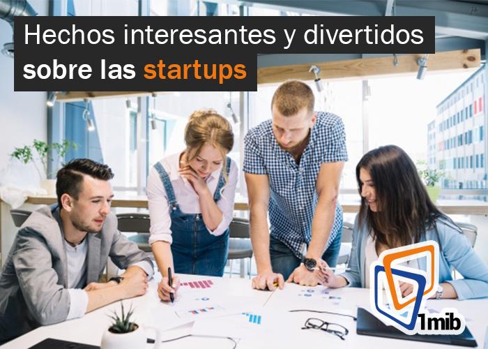 Hechos interesantes y divertidos sobre las startups