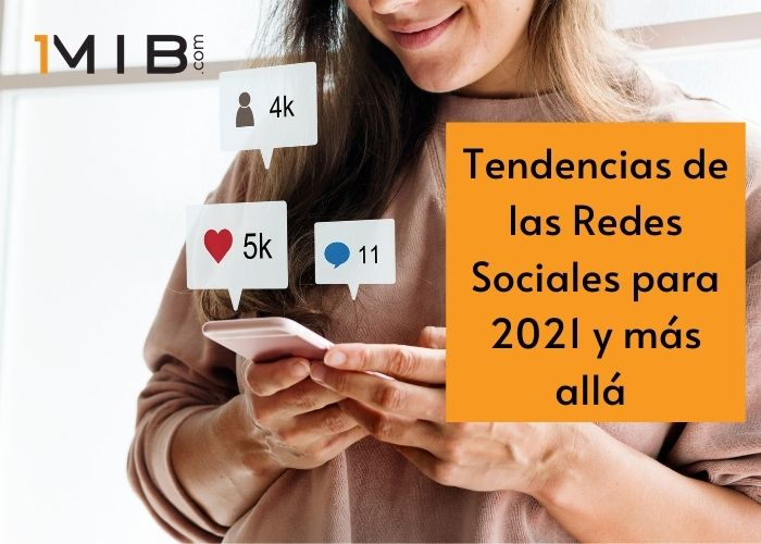 Tendencias de las Redes Sociales para 2021 y más allá