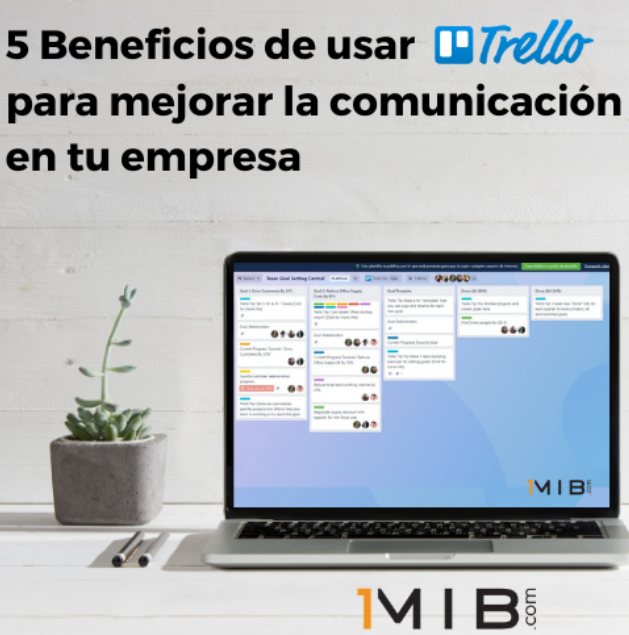 5 beneficios de usar Trello para mejorar la comunicación de tu empresa